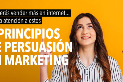 6 principios de persuacion en marketing